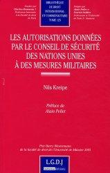 Les autorisations données par le conseil de sécurité des nations unies à des mesures militaires