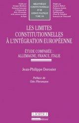 Les limites constitutionnelles à l'intégration européenne. Etude comparée : Allemagne, France, Italie