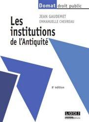 Les institutions de l'Antiquité. 8e édition