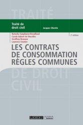 Les contrats de consommation. Règles communes, 2e édition