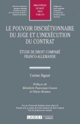 Le pouvoir discrétionnaire du juge et l'inexécution du contrat. Etude de droit comparé franco-allemande