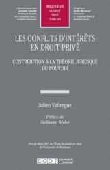 Les conflits d'intérêts en droit privé. Contribution à la théorie juridique du pouvoir