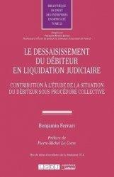Le dessaisissement du débiteur en liquidation judiciaire