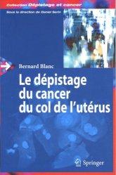 Le dépistage du cancer du col de l'utérus