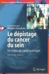 Le dépistage du cancer du sein Un enjeu de santé publique