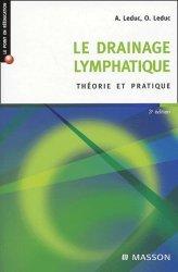 Le drainage lymphatique théorie et pratique