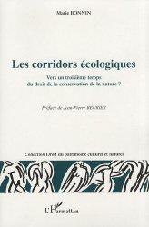 Les corridors écologiques. Vers un troisième temps du droit de la conservation de la nature
