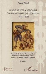 Les dentistes américains dans la guerre de Sécession 1861-1865