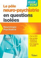 Le pôle neuro-psychiatrie en questions isolées