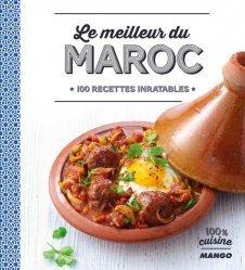 Le meilleur du Maroc. 100 recettes inratables