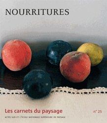 Les Carnets du paysage n° 25 - Nourritures