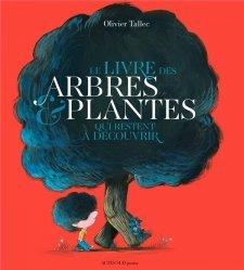 Le livre des arbres et plantes qui restent à découvrir