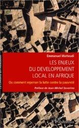 Les enjeux du développement local en Afrique. Ou comment repenser la lutte contre la pauvreté
