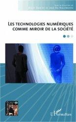 Les technologies numériques comme miroir de la société