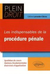 Les indispensables de la procédure pénale