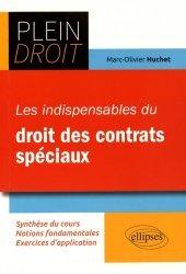 Les indispensables du droit des contrats spéciaux