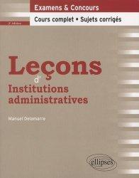 Leçons d'institutions administratives. 2e édition