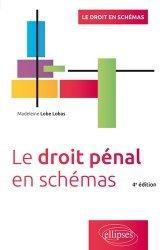 Le droit pénal en schémas. 4e édition