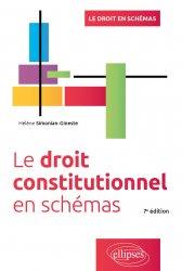 Le droit constitutionnel en schémas. 7e édition