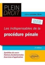 Les indispensables de la procédure pénale. 2e édition