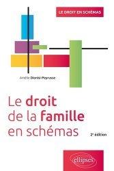 Le droit de la famille en schémas. 2e édition