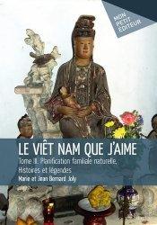 Le Viêt Nam que j'aime Tome 3 : Planification familiale naturelle, histoires et légendes
