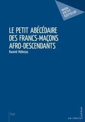 Le petit abécédaire des francs-maçons afro-descendants