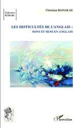 Les difficultés de l'anglais : sons et sens en anglais