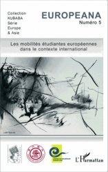 Les mobilités étudiantes européennes dans le contexte international