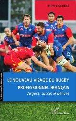 Le nouveau visage du rugby professionnel français