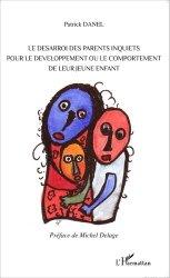 Le désarroi des parents inquiets pour le développement ou le comportement de leur jeune enfant