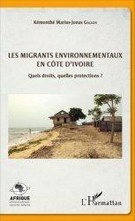 Les migrants environnementaux en Côte d'Ivoire. Quels droits, quelles protections