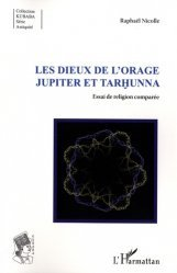 Les dieux de l'Orage Jupiter et Tarhunna