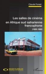 Les salles de cinéma en Afrique sud saharienne francophone