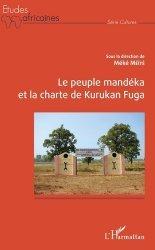 Le peuple Mandéka et la charte de Kurukan Fuga