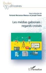 Les médias gabonais : regards croisés