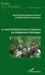 Le nord du Burkina Faso à l'épreuve du changement climatique