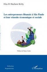Les entrepreneurs libanais à São Paulo et leur réussite économique et sociale
