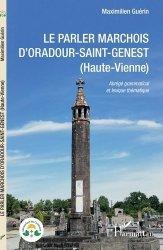 Le parler marchois d'Oradour-Saint-Genest (Haute-Vienne)