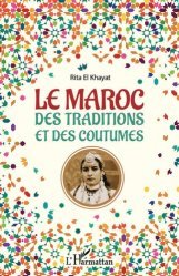 Le Maroc des traditions et des coutumes