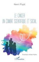 Le cancer un combat scientifique et social