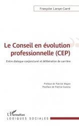 Le conseil en évolution professionnelle (CEP)