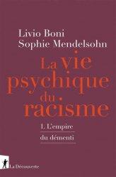 Le vie psychique du racisme