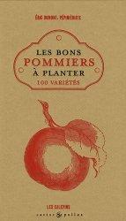 La couverture et les autres extraits de Les bons pommiers à planter