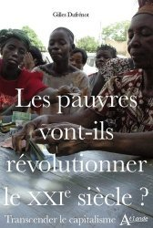 Les pauvres vont-ils révolutionner le XXIe siècle