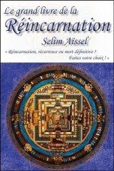 Le grand livre de la réincarnation