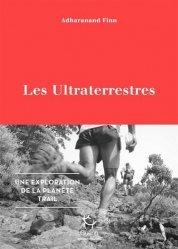 Les Ultraterrestres - Une exploration de la planète Trail