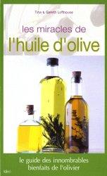 Les miracles de l'huile d'olive