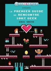 Le premier guide de rencontres 100 % geek