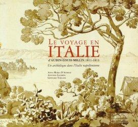 Le voyage en Italie d'Aubin-Louis Millin 1811-1813. Un archéologue dans l'Italie napoléonienne